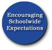Encouraging Schoolwide Expectations